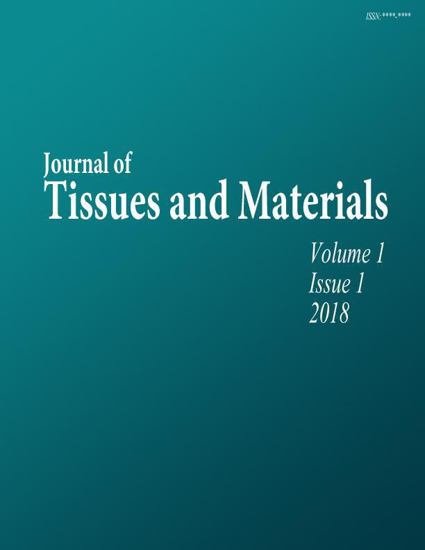 Journal of Tissues and Materials